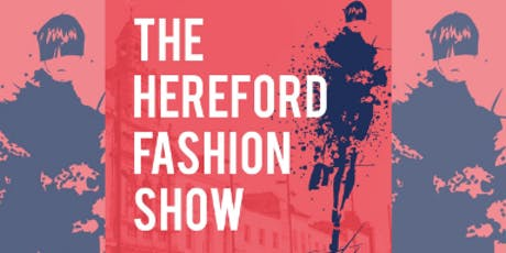 Hereford Fashion Show tickets
