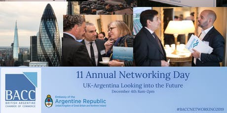 11 Annual Networking Day - UK/Argentina Looking Into the Future tickets