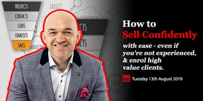 How To Sell Confidently with Ease for Business Owners: Sales Workshop