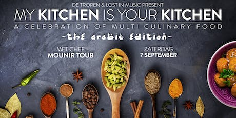 My Kitchen Is Your Kitchen: The Arabic Edition with Mounir Toub tickets