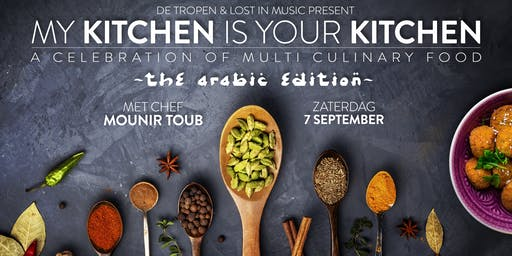 My Kitchen Is Your Kitchen: The Arabic Edition with Mounir Toub