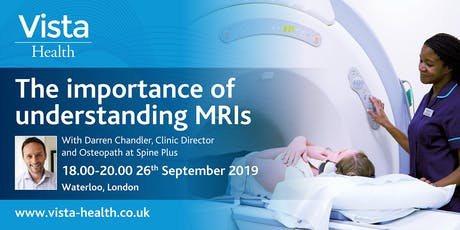 Vista Health: The importance of understanding MRI - 26th September 2019 tickets