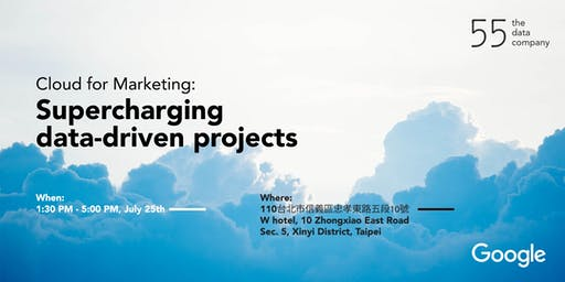 雲端行銷: 加速你的數據驅動專案  Cloud for Marketing: Supercharging data-driven projects