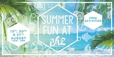 Summer Fun at Bh2