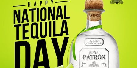 THE NATIONAL TEQUILA DAY at #DECADESWEDNESDAYS Sponsered by Patron || 7.24.19 tickets