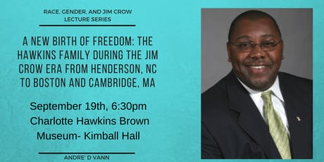 Race, Gender, and Jim Crow Lecture Series- Andre' D Vann tickets
