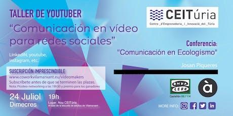 Taller Youtuber - Comunicación en vídeo para redes sociales entradas