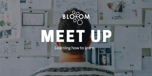 Learning How to Learn - Bloom Meetup