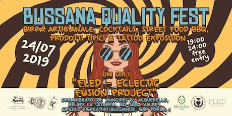 Il Bussana Quality Fest - Prima Edizione - musica & more in piazza! biglietti