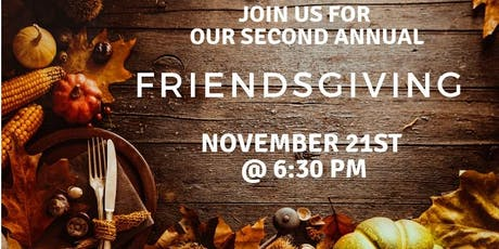 Second Annual Friends Giving tickets