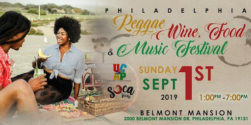 Philadelphia Reggae Wine Food & Music Festival