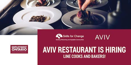 Aviv Restaurant is hiring Line Cooks and Bakers! tickets