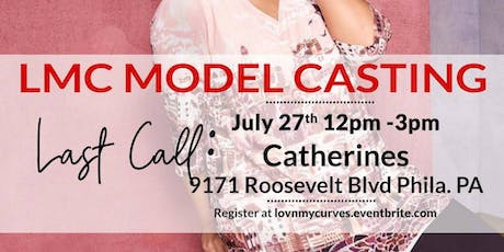 Philadelphia Fashion Week: Lov'n My Curves MODEL Casting Call- Catherines (Philadelphia) tickets