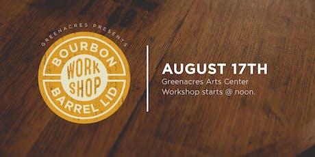 Bourbon Barrel Lid Workshop tickets