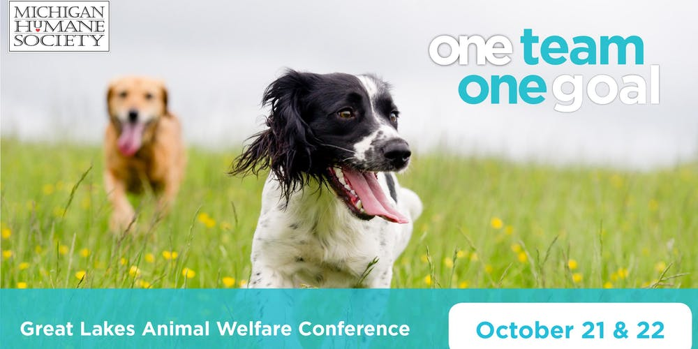 Great Lakes Animal Welfare Conference 2019 Tickets, Sun, Oct