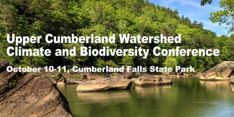 Upper Cumberland Watershed Climate and Biodiversity Conference tickets