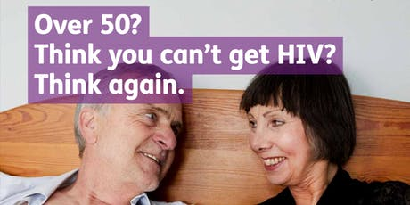 HIV- Age is no protection  Campaign launch event!      tickets