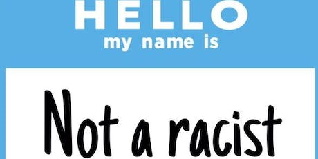 5 Differences Between Being Non-Racist And Being Anti-Racist Webinar tickets