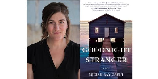 Miciah Bay Gault With Daniel Torday Discussing Book: Goodnight Stranger