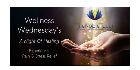 Wellness Wednesday: A night of healing. Experience pain & stress relief!   tickets