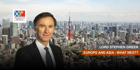 Lord Stephen Green - Europe and Asia, What Next? tickets