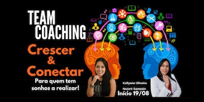 TEAM COACHING Crescer & Conectar