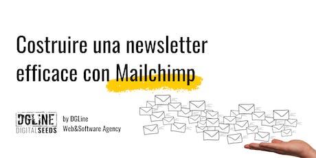 Costruire una newsletter efficace con Mailchimp biglietti
