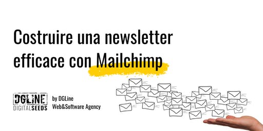 Costruire una newsletter efficace con Mailchimp
