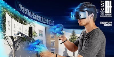 CIAT CPD Course: VR for Architecture - London