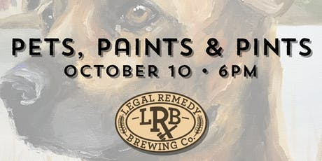 Pets, Paints & Pints at Legal Remedy tickets