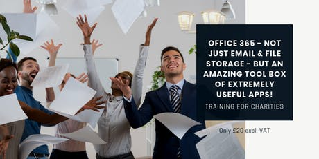 Office 365 - not just email & file storage - but an amazing tool box of useful apps! 29 August 19 tickets