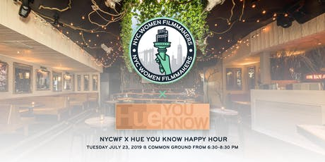 NYCWF x Hue You Know Happy Hour @ Common Ground Bar tickets