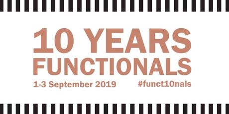 10 years Functionals tickets