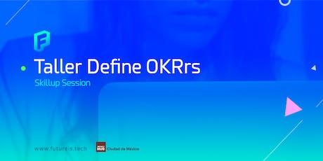 Taller práctico aprende a definir OKRS  | Skill-up  Session entradas