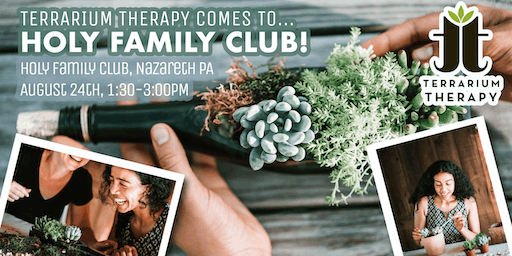 Succulent Saturday at Holy Family Club