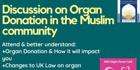 Al-Khoei Foundation London  - Community Discussion on Organ Donation tickets