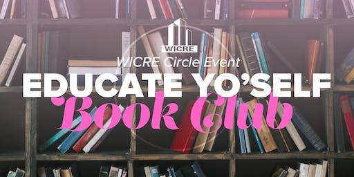 WICRE Circle Event: Educate Yo'Self Book Club