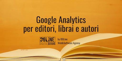 Google Analytics per editori, librai e autori