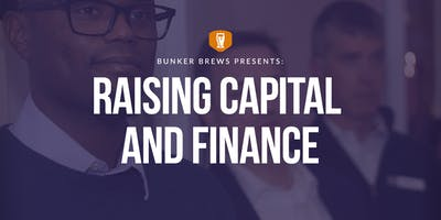 Bunker Brews Philadelphia: Raising Capital and Finance