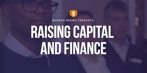 Bunker Brews Philadelphia: Raising Capital and Finance