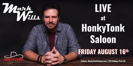 Mark Wills LIVE at HonkyTonk Saloon tickets