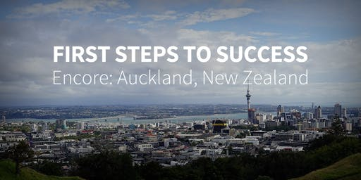 First Steps to Success Encore in Auckland, New Zealand - October 4-6, 2019