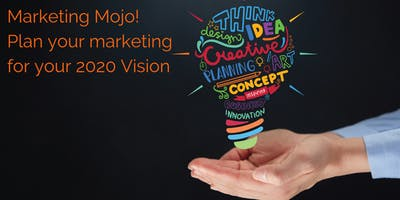 Vision 2020:Marketing Mojo for Solopreneurs & Small Business Owners