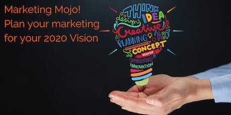 Vision 2020:Marketing Mojo for Solopreneurs & Small Business Owners tickets