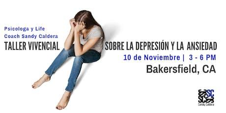 Taller vivencial sobre la depresión y la ansiedad (Bakersfield, CA) tickets