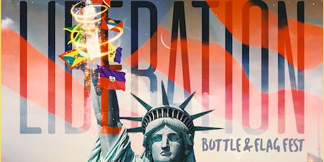 LIBERATION LABOR DAY WEEKEND BOTTLE & FLAG FEST tickets
