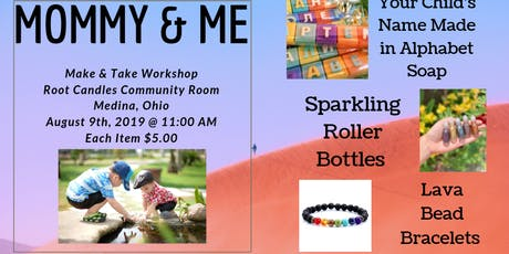 Mommy & Me Make & Take Workshop tickets