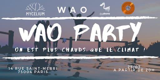 WAO Party : On est plus chauds que le climat
