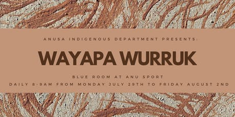 Wayapa Wurruk tickets