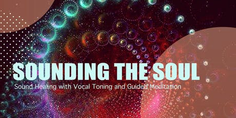 Sounding the Soul: Vocal Toning, Guided Meditation, and Sound Healing day retreat with Alicia tickets